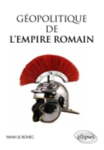 GEOPOLITIQUE DE L EMPIRE ROMAIN